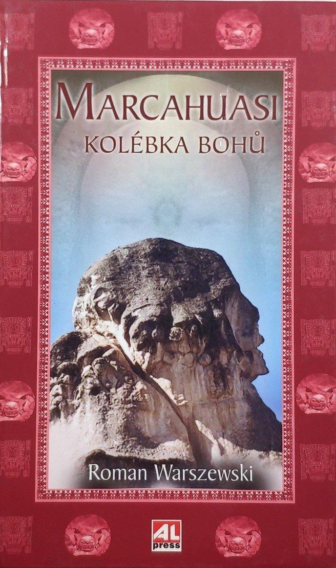 Marcahuasi - Kolébka bohů - Roman Warzsewski