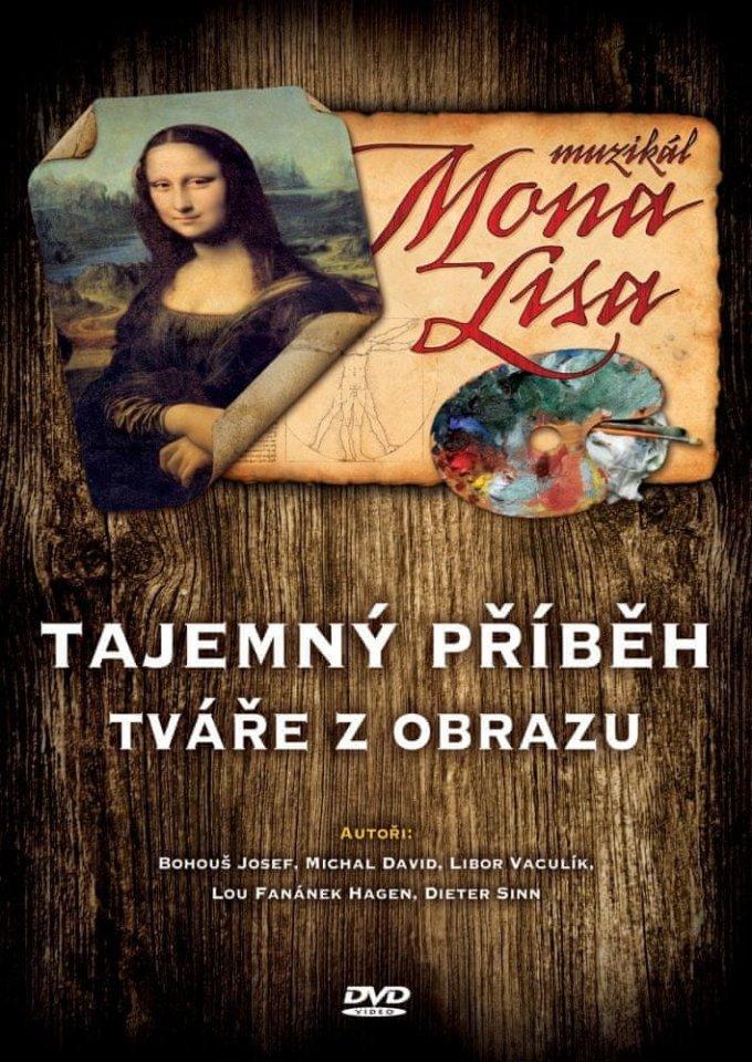 Mona Lisa - muzikál - Tajemný příběh tváře z obrazu - DVD /plast/