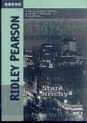 Staré hříchy - Ridley Pearson
