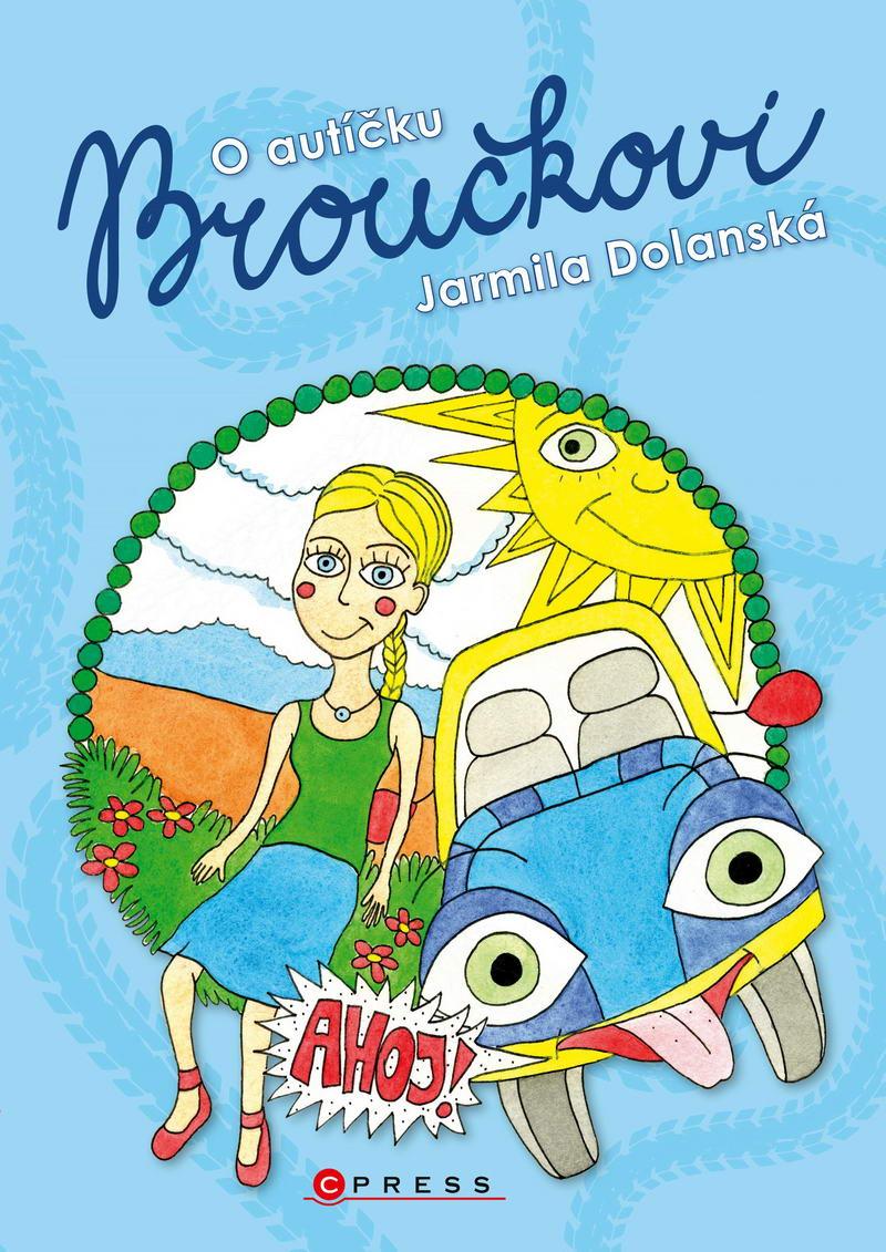 O autíču Broučkovi - Jarmila Dolanská
