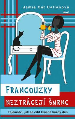 Francouzky neztrácejí šmrnc - Jamie Cat Callanová