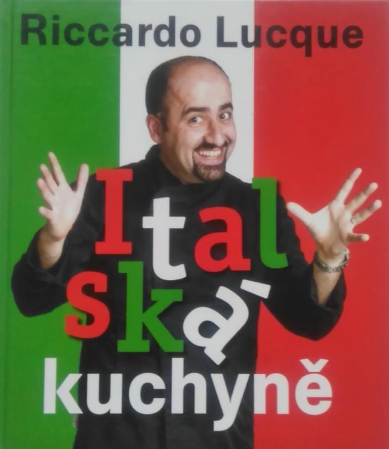 Italská kuchyně - Riccardo Lucque