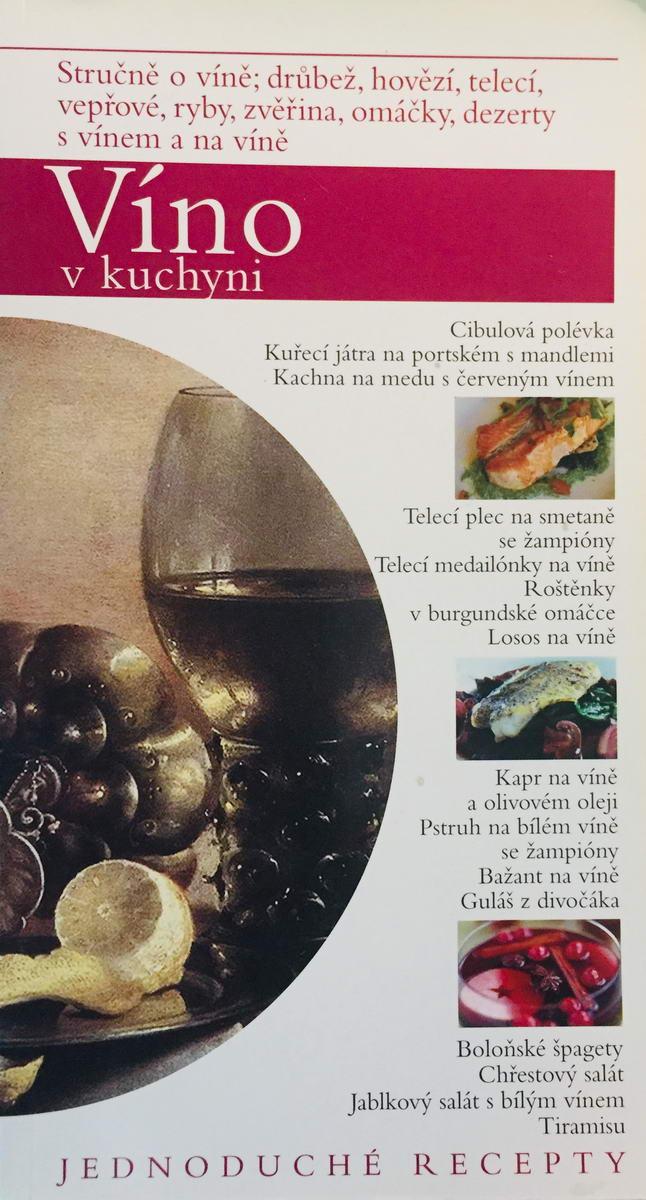 Víno v kuchyni - kolektiv autorů /bazarové zboží/