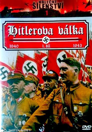 Válečné šílenství - Hitlerova válka - 1. díl - DVD /plast/