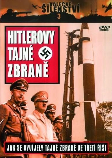 Válečné šílenství 3 - Hitlerovy tajné zbraně - DVD /plast/