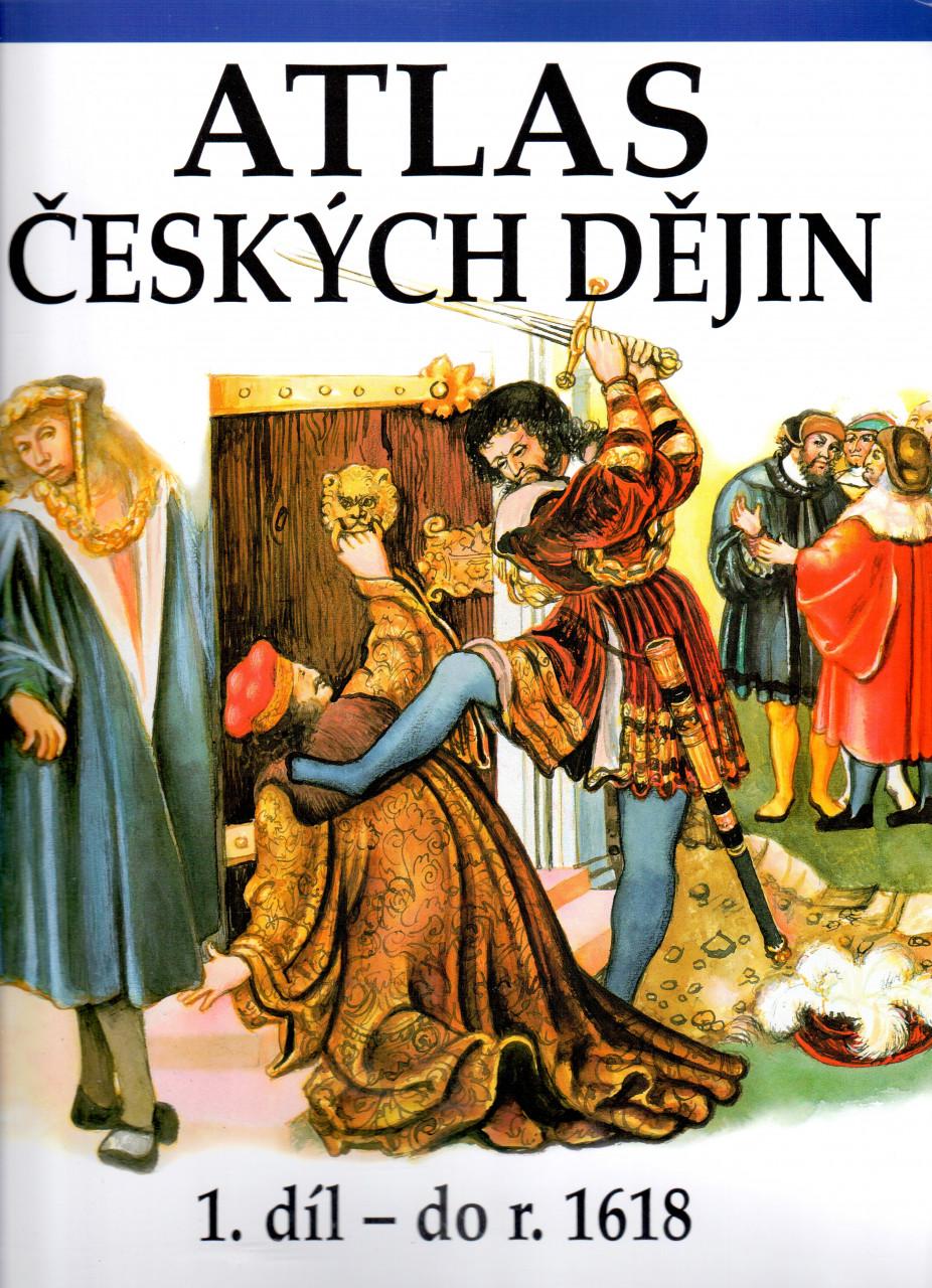 Atlas českých dějin - 1. díl - Eva Semotanová /bazarové zboží/