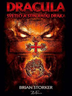 Dracula: Světlo a stín Řádu draka - Brian Storker