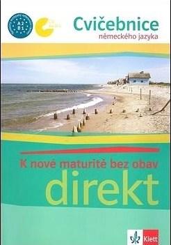 K nové maturitě bez obav - Cvičebnice německého jazyka - Beata Ćwikowska /kniha+CD/bazarové zboží/