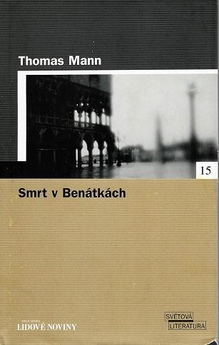 Smrt v Benátkách - Thomas Mann ( bazarové zboží )