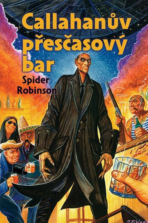 Callahanův přesčasový bar - Spider Robinson