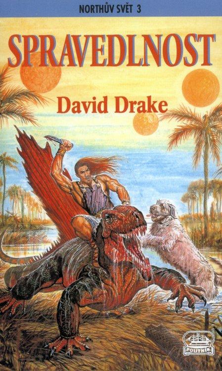 Northův svět 3 - Spravedlnost - David Drake
