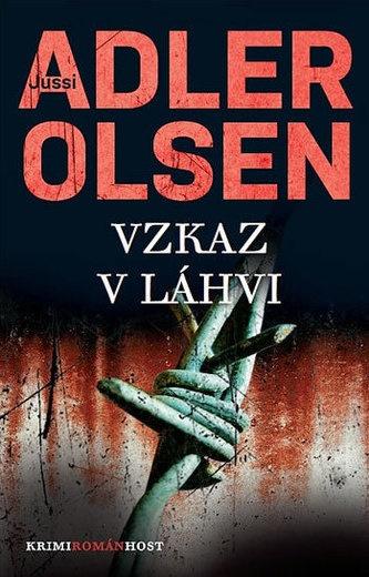 Vzkaz v láhvi - Jussi Adler-Olsen ( bazarové zboží )