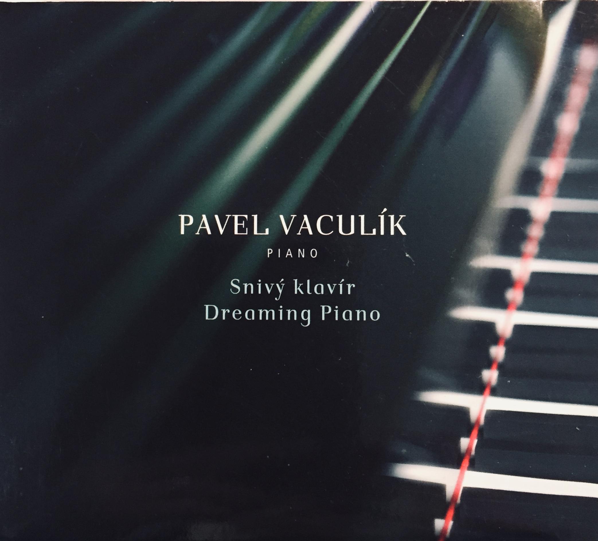 Pavel Vaculík - Snivý klavír - CD /digipack malý/