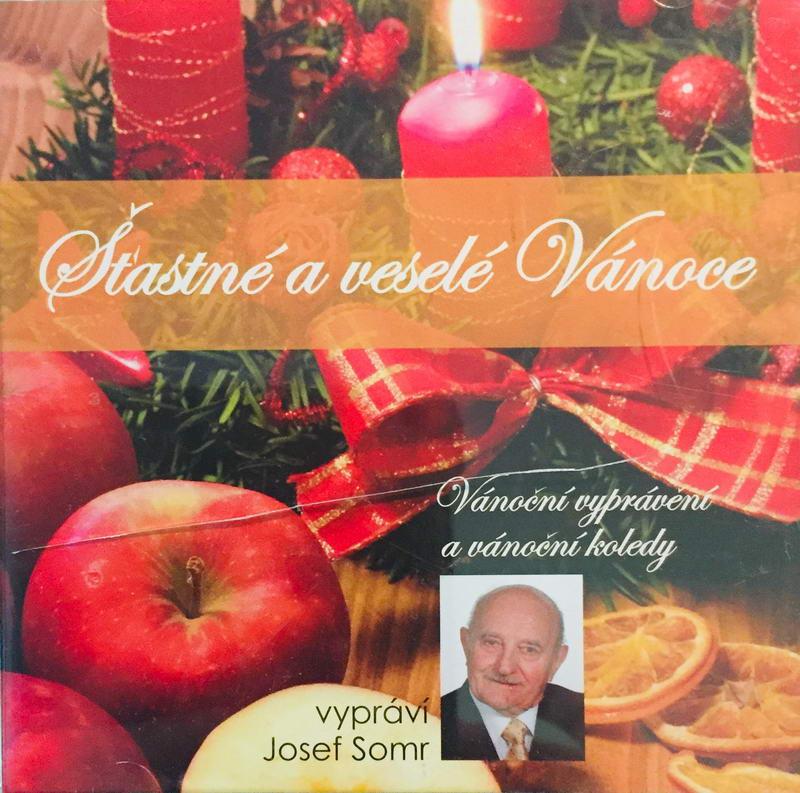 Šťastné a veselé Vánoce - vypráví Josef Somr - CD /plast/