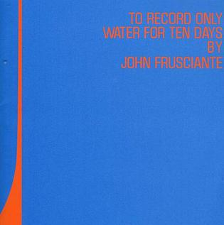 John Frusciante - To Record Only Water for Ten Days - CD /plast/