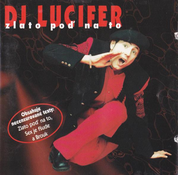 DJ Lucifer - Zlato poď na to - CD /plast/