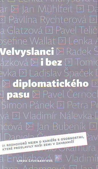 Velvyslanci i bez diplomatického pasu - Linda Štucbartová /bazarové zboží/