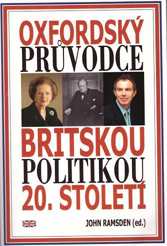 Oxfordský průvodce britskou politikou 20. století - John Ramsden