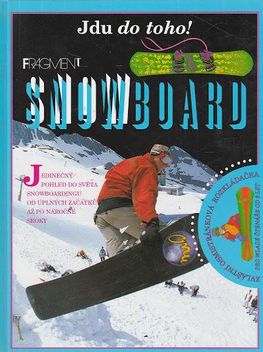 Snowboard - Jdu do toho! - Lesley McKennová /bazarové zboží/