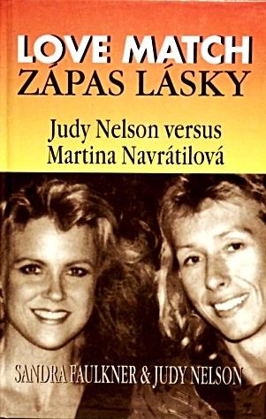 Love Match - Zápas lásky - Judy Nelson versus Martina Navrátilová - Judy Nelson /bazarové zboží/