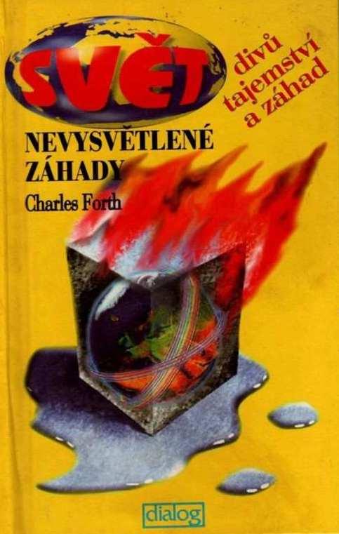 Nevysvětlitelné záhady - Charles Forth /bazarové zboží/