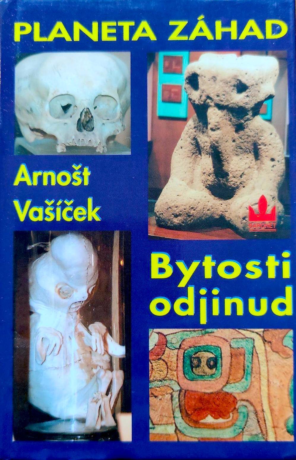 Planeta záhad - Bytosti odjinud - Arnošt Vašíček /bazarové zboží/