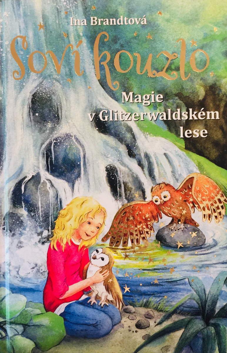 Soví kouzlo - Magie v Glitzerwaldském lese - Ina Brandtová