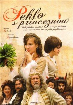 Peklo s princeznou - Miroslav Buberle a Barbora Červenková /bazarové zboží/