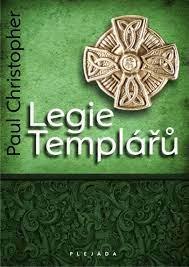 Legie Templářů - Paul Christopher
