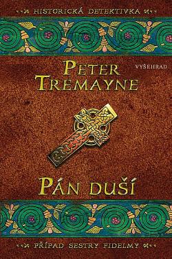 Pán duší - Peter Tremayne