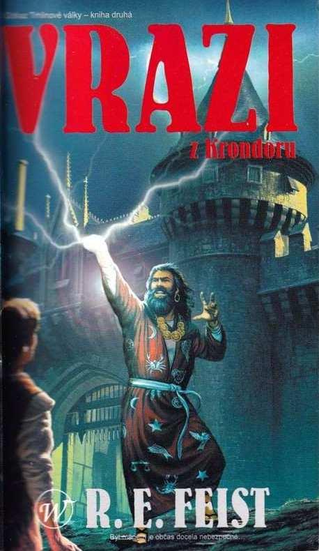 Vrazi z Krondoru - R.E. Feist