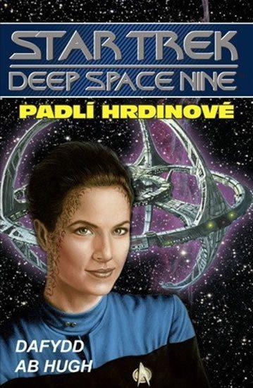 Star Trek - Deep Space Nine - Padlí hrdinové - Dafydd Ab Hugh /bazarové zboží/