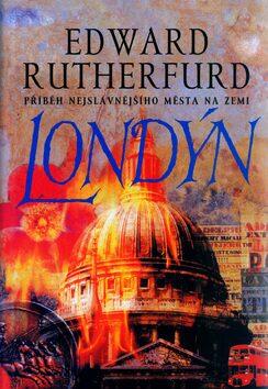 Londýn - Edward Rutherfurd /bazarové zboží/