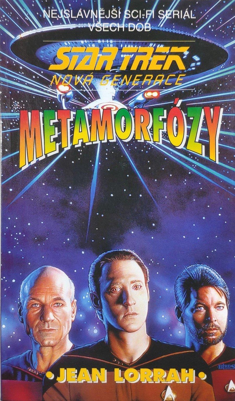 Star Trek - Nová generace - Metamorfózy - Jean Lorrah /bazarové zboží/