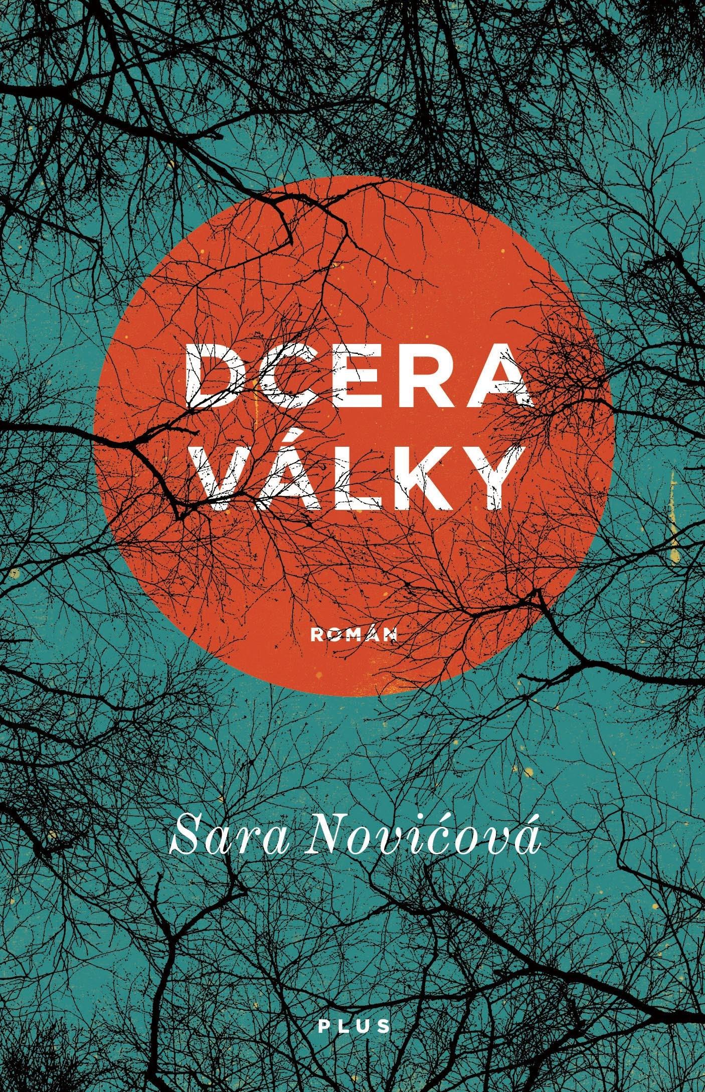 Dcera války - Sara Novićová