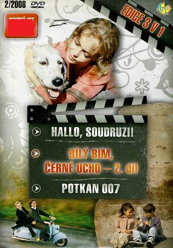 3x DVD Hallo, soudruzi! / Bílý Bim, černé ucho 2 / Potkan 007 ( pošetky ) DVD