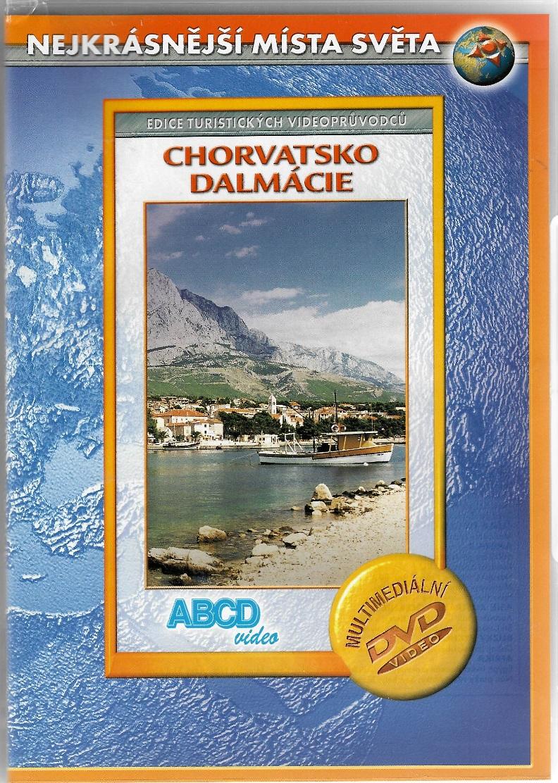 Chorvatsko - Dalmácie ( Nejkrásnější místa světa ) - DVD plast