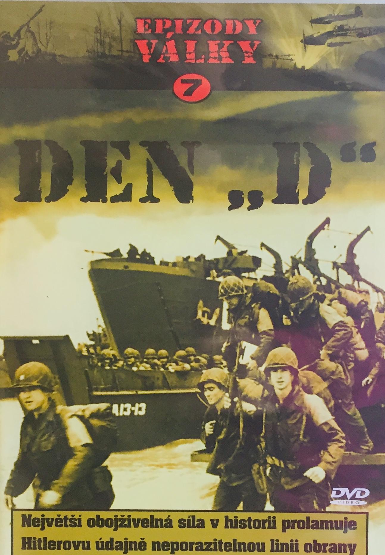 "Epizody války 7 - Den ""D"" - DVD /plast/"