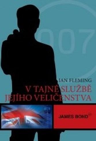 V tajné službě Jejího Veličenstva - Ian Fleming