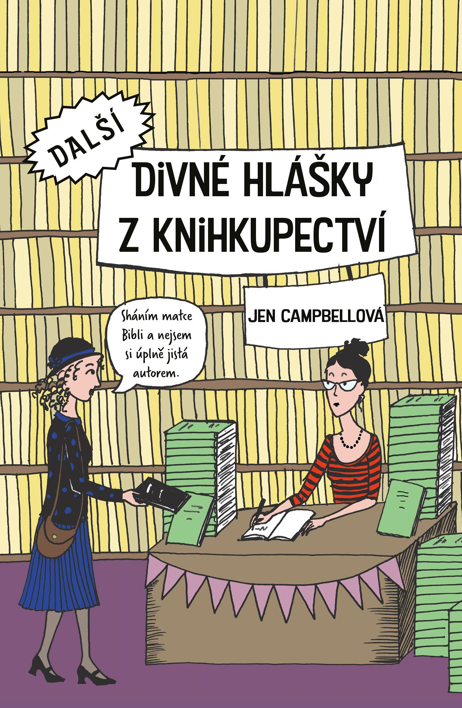 Další divné hlášky z knihkupectví - Jen Campbellová