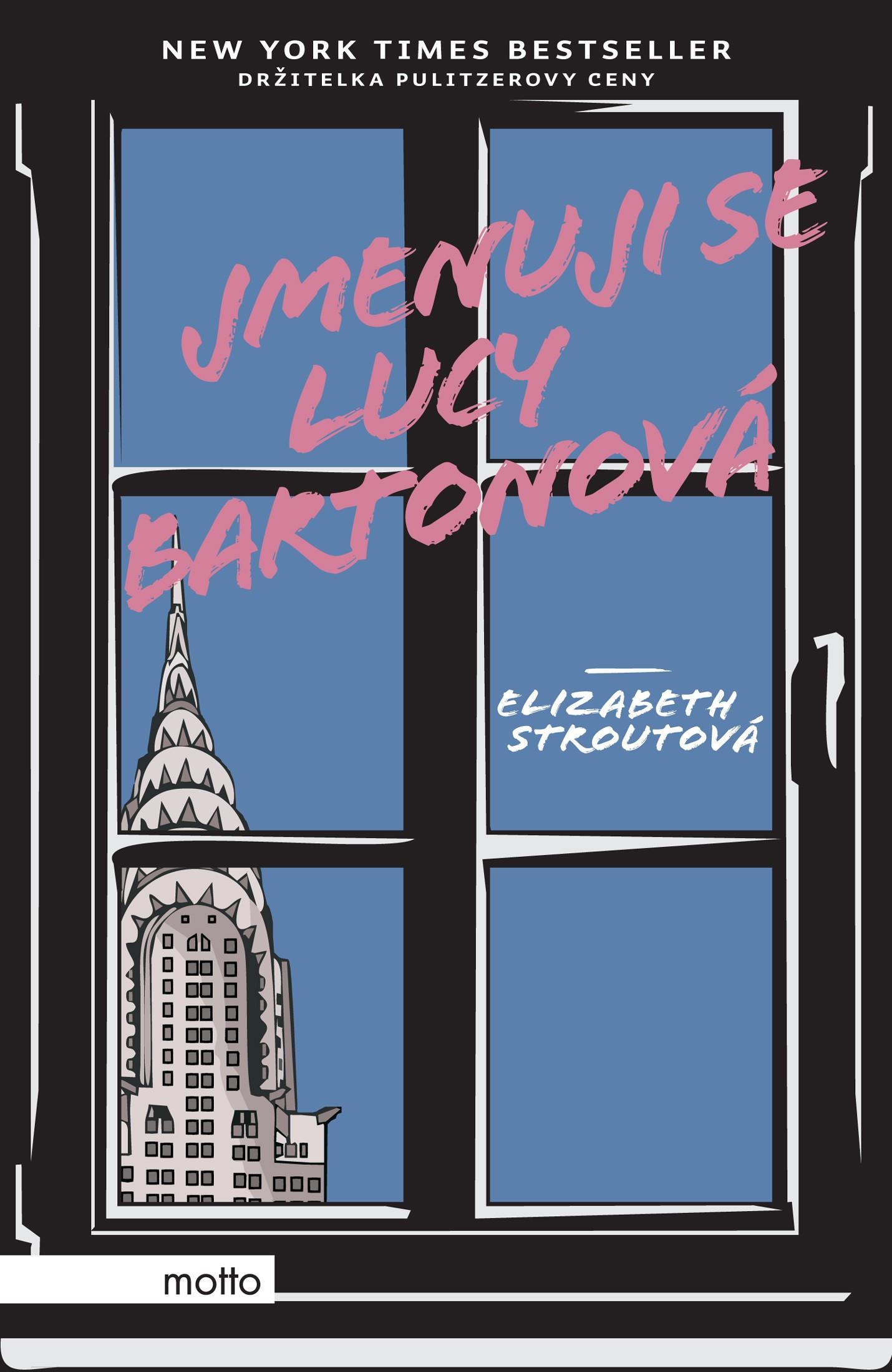 Jmenuji se Lucy Bartonová - Elizabeth Strout