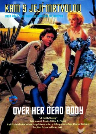 Kam s její mrtvolou / Over Her Dead Body - DVD /pošetka/