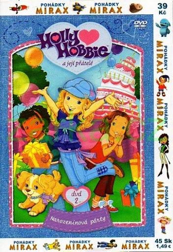 Holly Hobbie a její přátelé - DVD 2 - Narozeninová párty - DVD /pošetka/