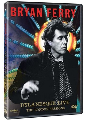 Bryan Ferry - Dylanesque Live - The London Sessions - DVD /plast/