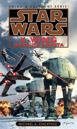 Star Wars - X-Wing - Isardina pomsta - Michael A. Stackpole