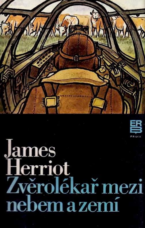 Zvěrolékař mezi nebem a zemí - James Herriot /bazarové zboží/