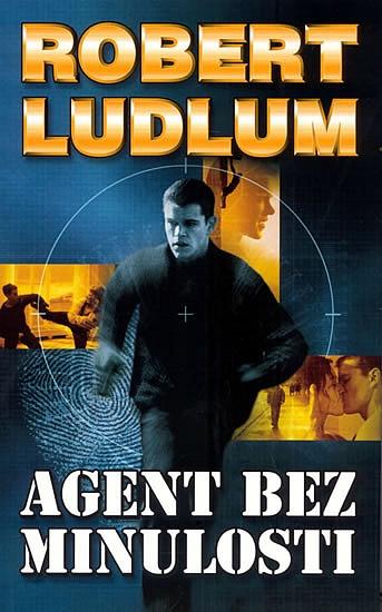 Agent bez minulosti - Robert Ludlum /bazarové zboží/