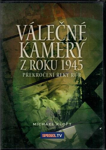 Válečné kamery z roku 1945 -  Překročení řeky Kúr - Plast DVD