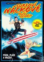 Surfoví náckové musí zemřít - DVD
