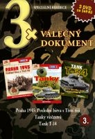 3x Válečný dokument 3 - Praha 1945: Poslední bitva s Třetí říší/Tanky vítězství/Tank T-34 DVD
